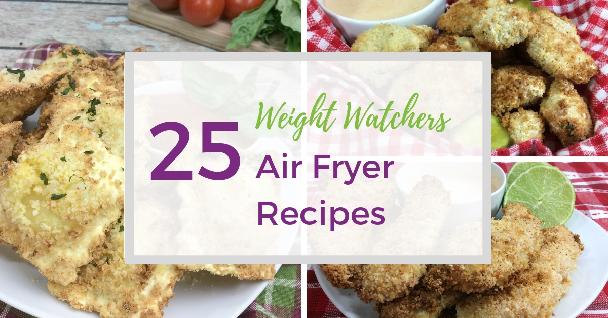 25 Top Weight Watchers Air Fryer Recipes