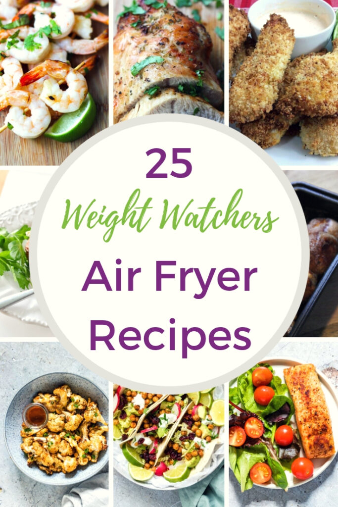 25 Weight Watchers Air Fryer Recipes