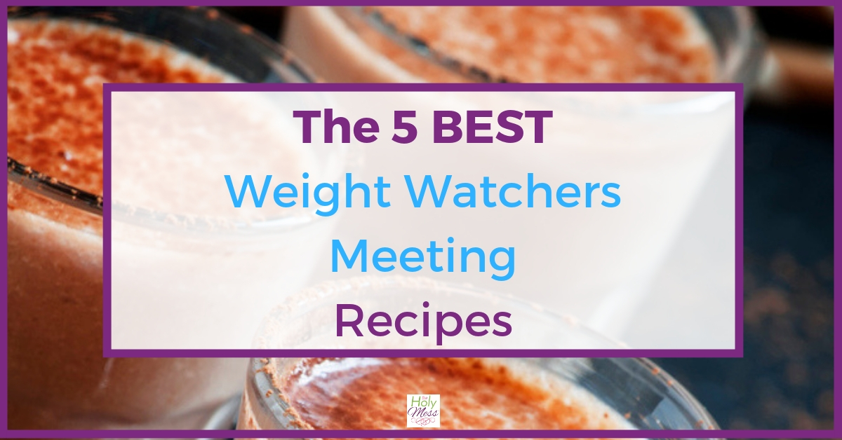 The 5 Best Weight Watchers Recipes Shared at Meetings
