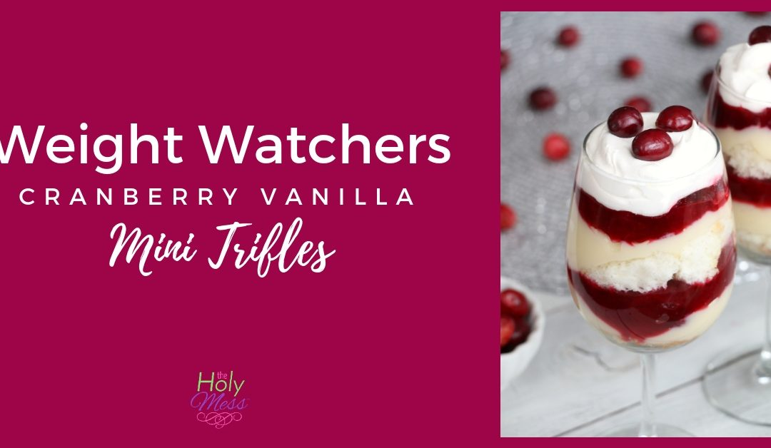 Weight Watchers Cranberry Vanilla Mini Trifles