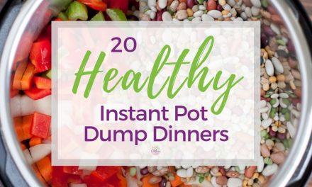 20 Healthy Instant Pot Dump Dinner Recipes