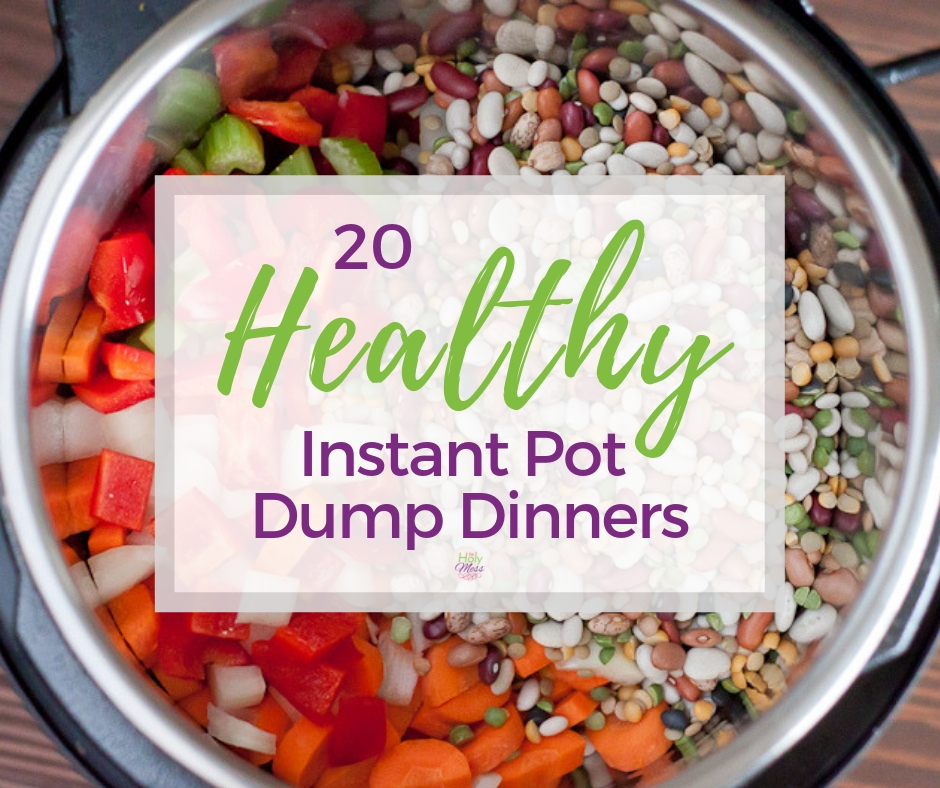 Healthy Dump Dinner recipes for Instant Pot