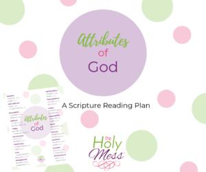 Attributes of God Bible Reading Plan