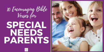 Bible verses for special needs parents
