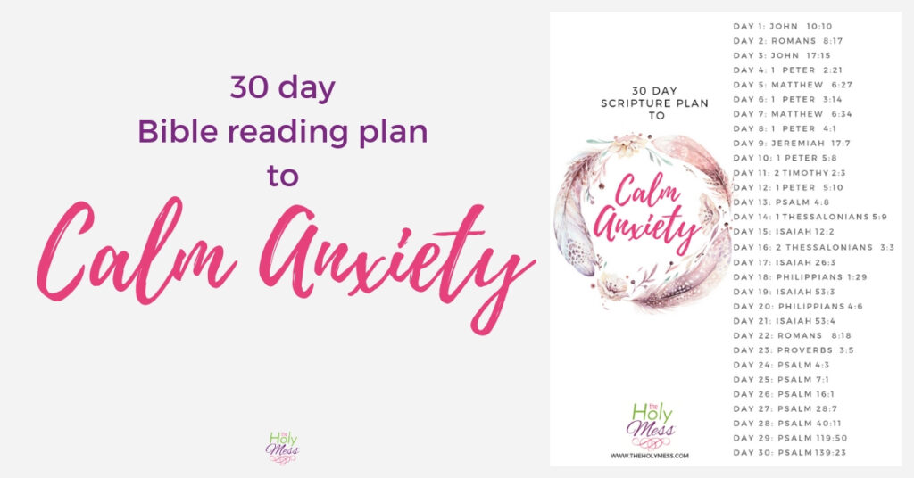 30 day calming anxiety Bible reading plan FB, Bible Verses to Calm, Calming Bible Verses