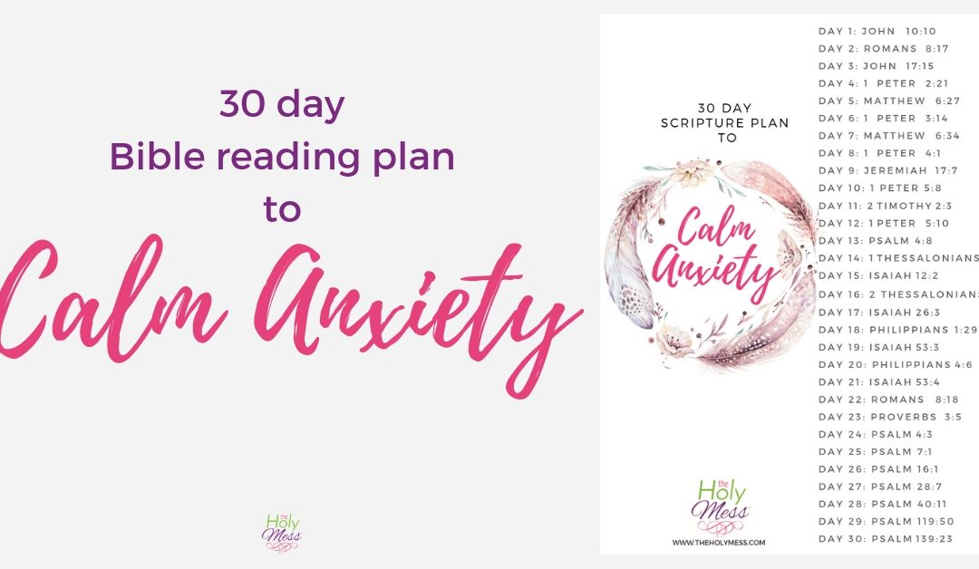 30 Day Bible Reading Plan to Calm Anxiety
