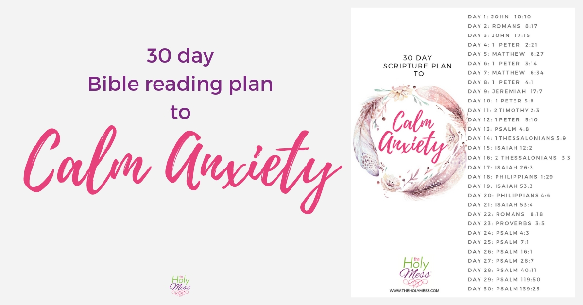 30 days to calm anxiety Bible reading plan