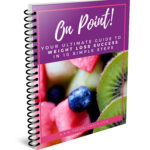On Point Guidebook to Weight Loss Success