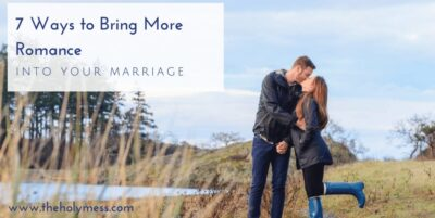 Bring more romance into your marriage today