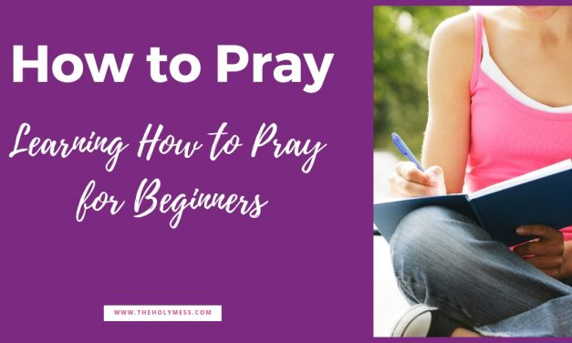 How to pray for beginners