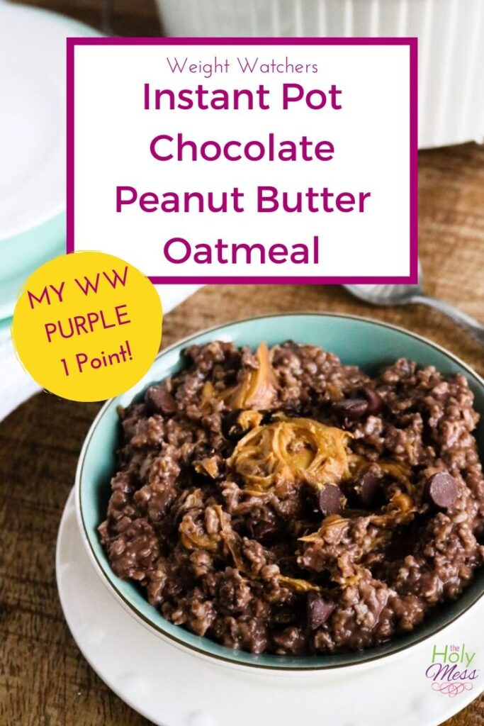 Instant Pot WW Chocolate Oatmeal for Purple Plan