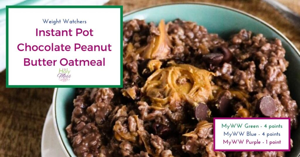 WW Instant Pot Chocolate Peanut Butter Oatmeal in bowl