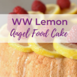 WW Lemon Angel Food Cake Recipe