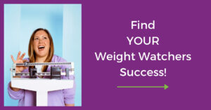 Find Your Weight Loss Success with Weight Watchers/WW Freestyle