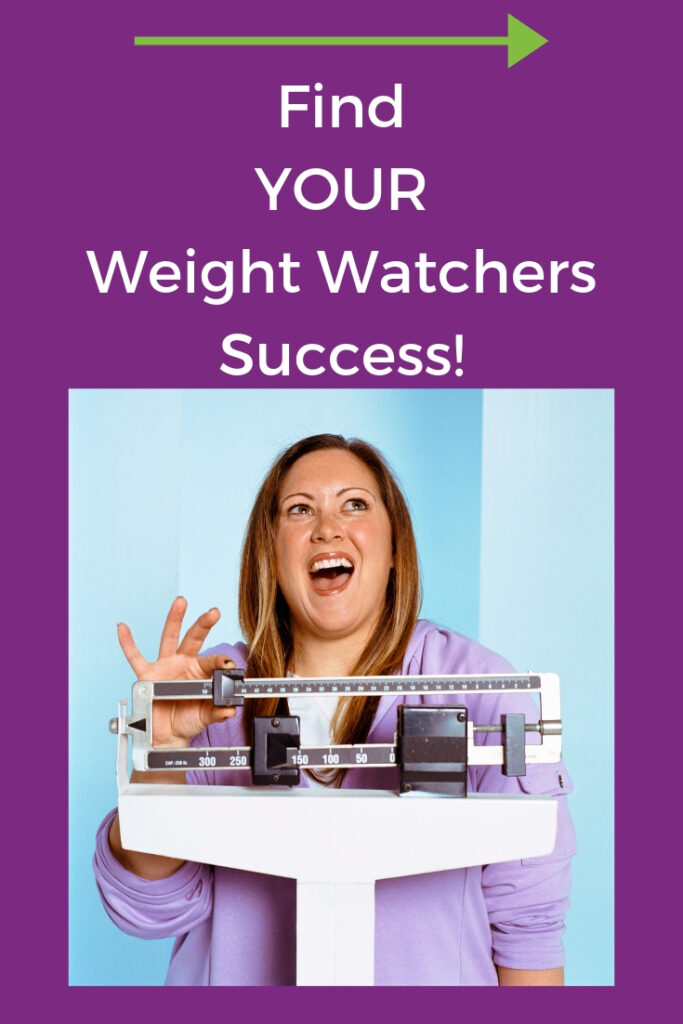 Find Your Weight Watchers weight loss success.
