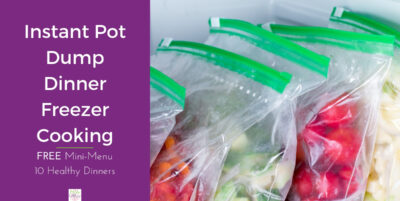 Instant Pot Dump Dinners for Freezer Cooking