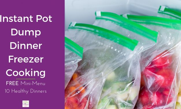 Instant Pot Dump Dinner Freezer Cooking – Free Menu
