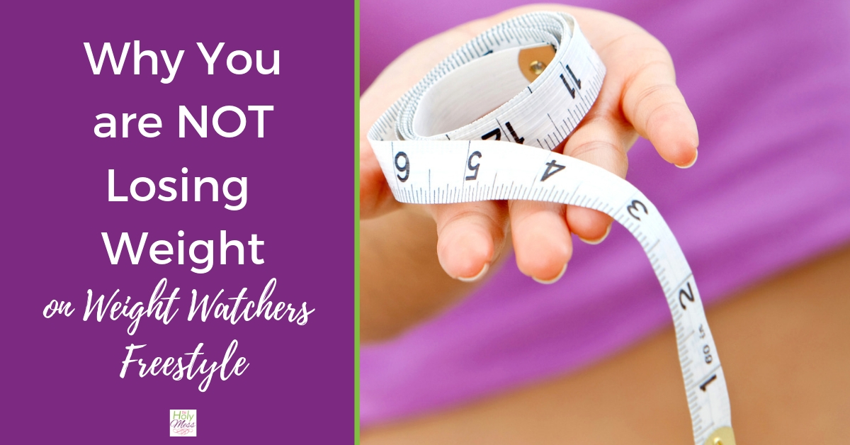 Why Am I Not Losing Weight on Weight Watchers Freestyle Smart Points Program?