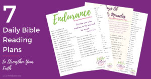 7 printable Bible scripture plans to grow in faith