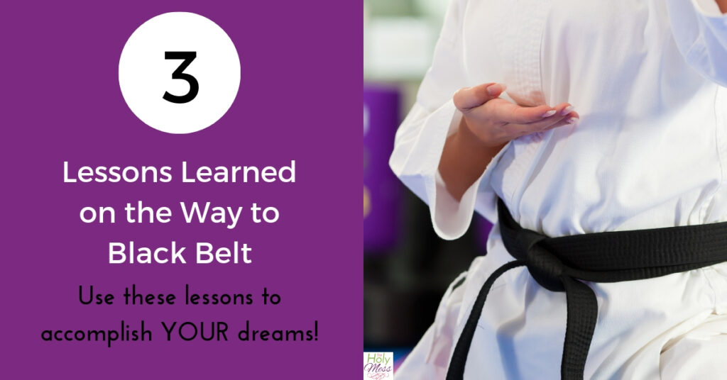 Lessons learned on the way to becoming a black belt - use them to achieve your goals