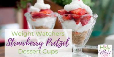 Weight Watchers strawberry pretzel dessert cups