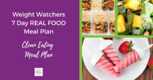 Weight Watchers Clean Eating 7 day meal plan