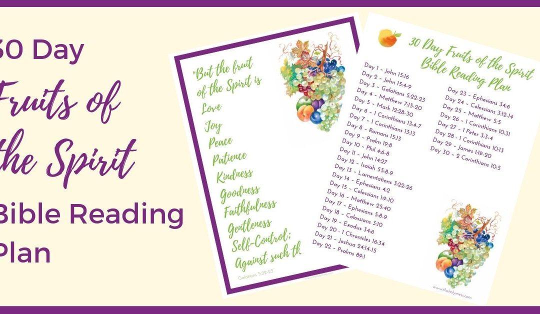 30 Day Fruits of the Spirit Bible Reading Plan
