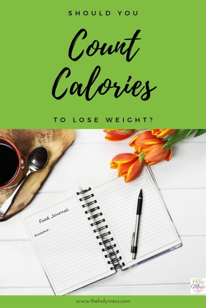 Is Counting Calories the Best Way to Lose Weight?