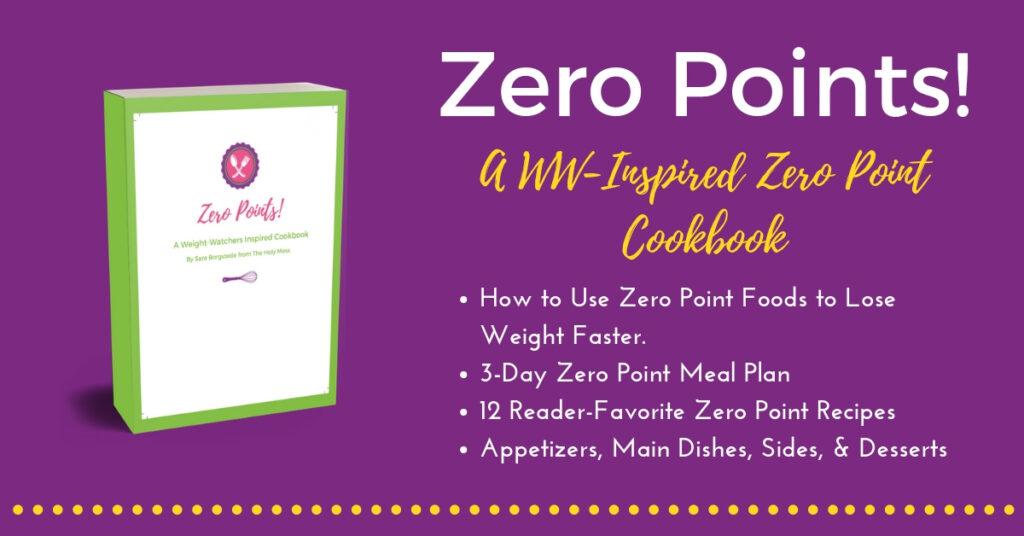 Zero Points! A WW-inspired Zero Point Cookbook