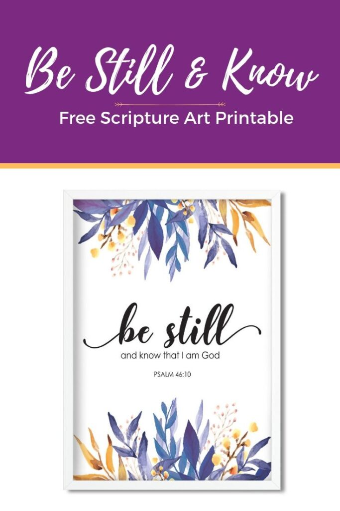 Be Still and Know Scripture Art Printable