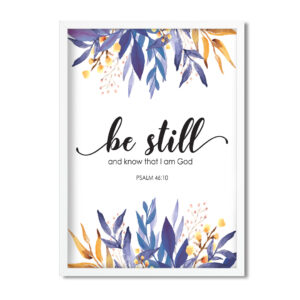 Be still and know scripture art printable PDF