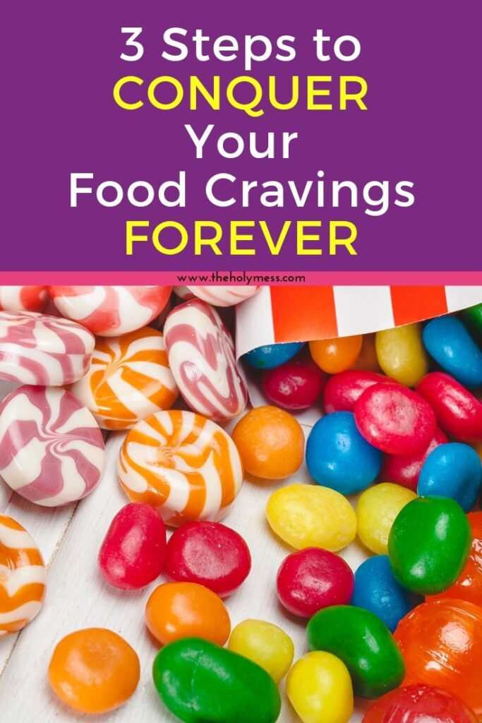 Conquer Food Cravings in 3 easy steps