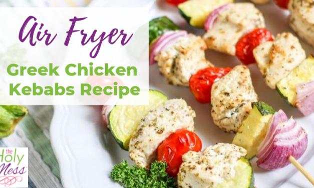 Air Fryer Greek Chicken Kabobs Recipe