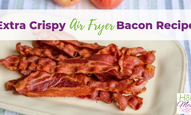 Extra Crispy Air Fryer Bacon Recipe