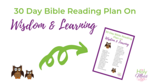 30 Day Bible Reading Plan on Wisdom and Learning