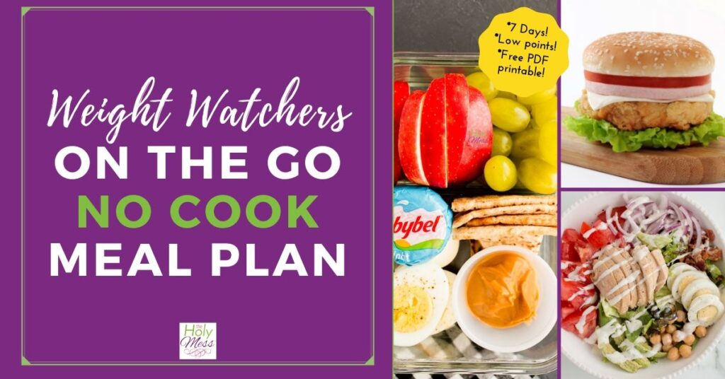 Weight Watchers 7 Day Meal Plan - no cooking required.