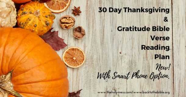 30 Day Thanksgiving and Gratitude Bible Verse Reading Plan