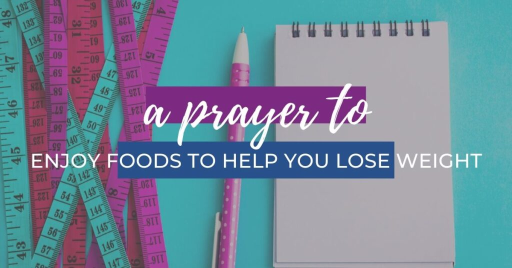 Prayer to Enjoy Healthy Foods
