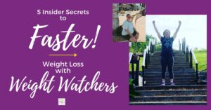 5 Insider Secrets Weight Watchers