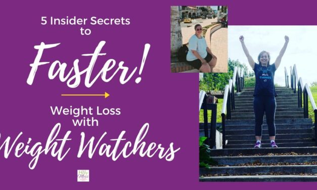 5 Weight Watchers Insider Secrets to Faster Weight Loss