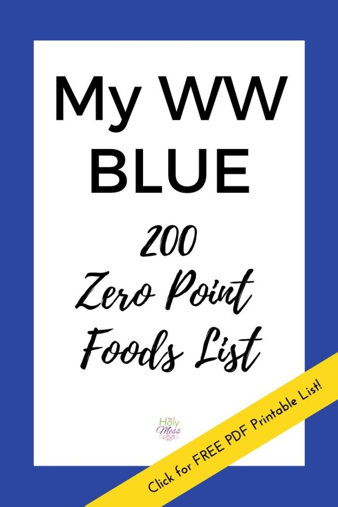 MyWW Blue 200 Zero Point Foods with Printable