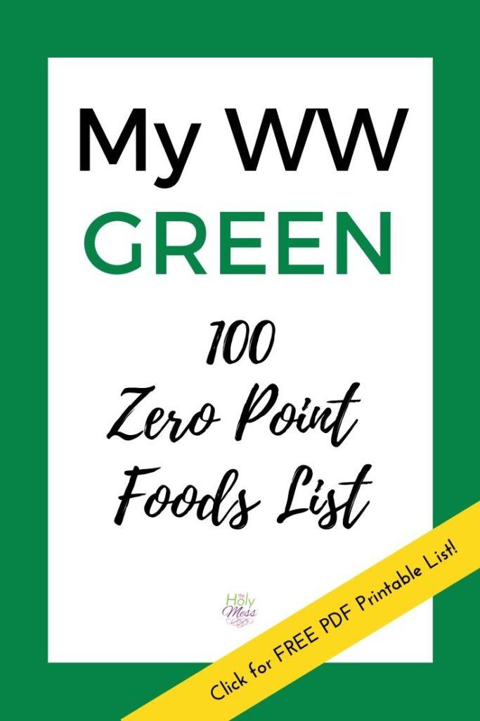 My WW Zero Point Food List with Free Printable PDF