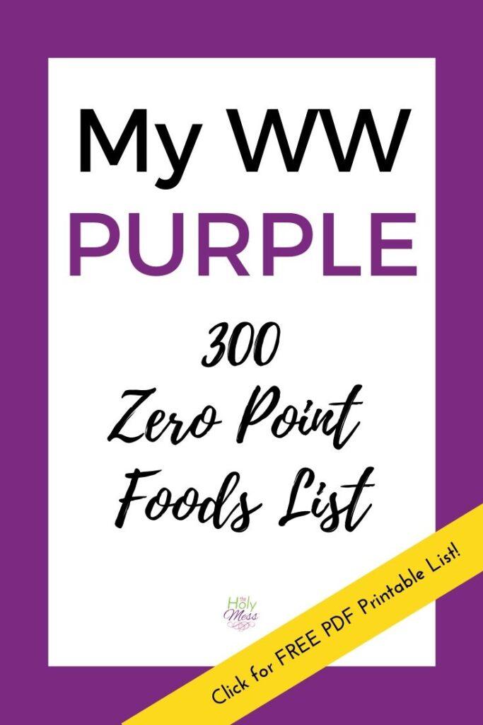 Purple 300 Zero Point Foods List for Weight Watchers