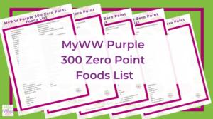 MyWW Purple 300 zero point foods list