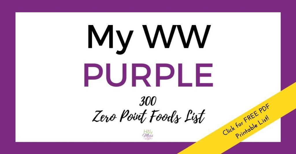 Weight Watchers Purple 300 food list