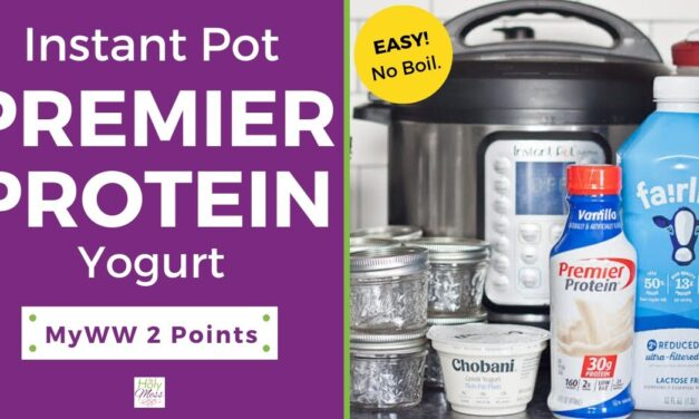 Instant Pot Premier Protein Yogurt Recipe – 2 MyWW Points