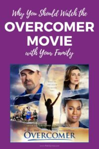 Why You Should Watch the Overcomer Movie with Your Family