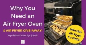 Do you need an air fryer oven? Air Fryer Give Away