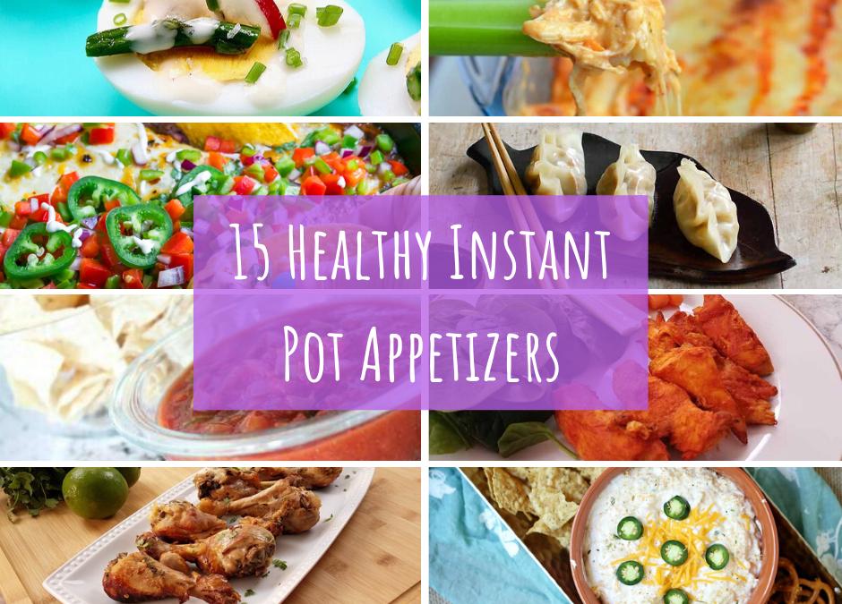 15 Healthy Instant Pot Appetizers