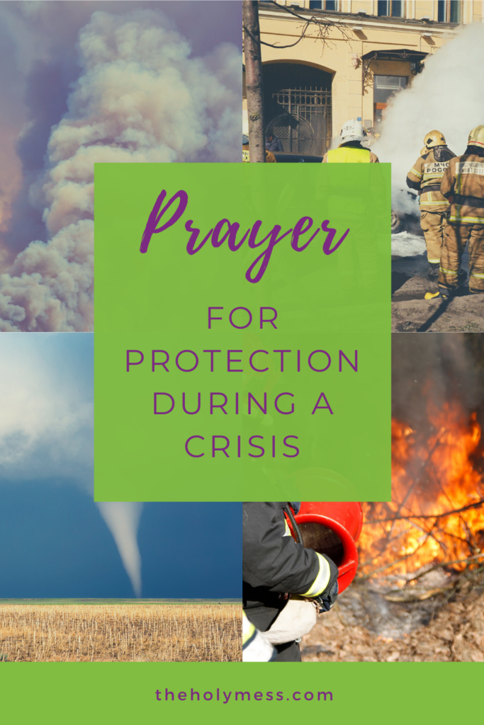 Prayer for protection during a crisis